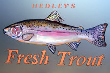 HEDLEY'S TROUT FARM